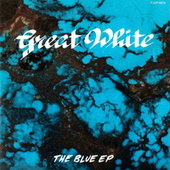 The Blue EP by Great White