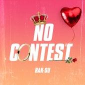 No Contest by Rak-Su