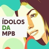 Ídolos da MPB de Various Artists