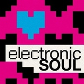 Electronic Soul by Various Artists
