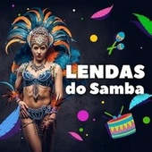 Lendas do Samba de Various Artists