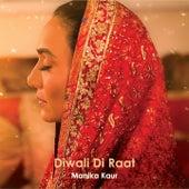 Diwali Di Raat by Manika Kaur