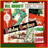 12 Songs of Christmas - Holiday Greetings (Album of 1958) von Bill Doggett