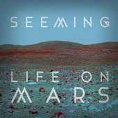 Life on Mars de Seeming
