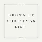 Grown Up Christmas List by Jonny Brenns
