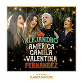 Blanca Navidad by Alejandro Fernández