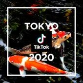 TOKYO - TikTok 2020 - de Various Artists