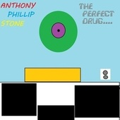 The Perfect Drug by Anthony Phillip Stone