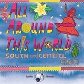 All Around This World: South and Central Asia by All Around This World