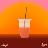 Smoothie (feat. Ayro) by Shaye