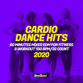 Cardio Dance Hits 2020: 60 Minutes Mixed EDM for Fitness & Workout 130 bpm/32 count fra Super Fitness