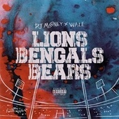 Lions, Bengals & Bears (Freestyle) by Dj Money