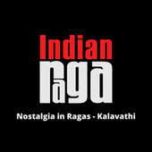 Nostalgia in Ragas by Indianraga