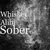 Sober (Acoustic) by Whiskey Alibi