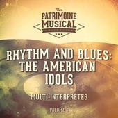 Rhythm and Blues: The American Idols, Vol. 3 de Multi-interprètes