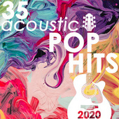 35 Acoustic Pop Hits 2020 (Instrumental) von Guitar Tribute Players