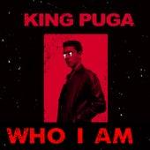 Who I'am de King Puga