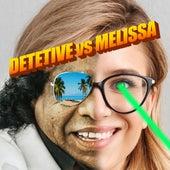 Detetive Vs Melissa by Comunidade Nin-Jitsu