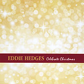 Celebrate Christmas by Eddie Hedges