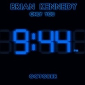 Only You October von Brian Kennedy
