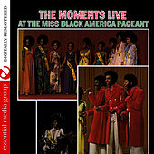 Live At The Miss Black America Pageant (Remastered) by The Moments