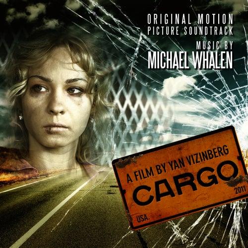 Cargo by Michael Whalen