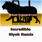 Incredible Slynk Remix by M-Beat