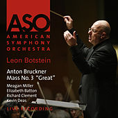Bruckner: Mass No. 3 in F Minor -