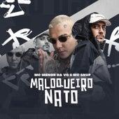Maloqueiro Nato by MC Menor da VG