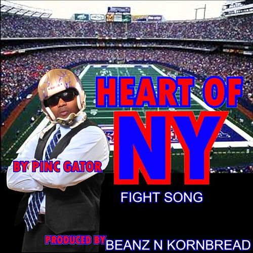 Heart Of New York (Giants Fight Song) - Single by Pinc Gator