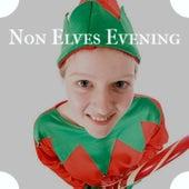 Non Elves Evening by Denny Chew, The Lettermen, Lou Christie, Steve Lawrence