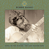 Selections from Song of the Avatars : The Lost Master Tapes by Robbie Basho