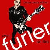 On Fire: Bonus Tracks Edition by Peter Furler