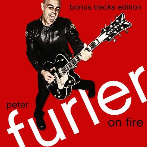 On Fire: Bonus Tracks Edition by Peter Furler
