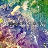 54 Natural Spa Remedy Day by Best Relaxing SPA Music