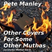 Other Covers for Some Other Muthas by Pete Manley