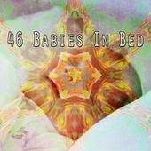 46 Babies in Bed by Lullaby Land