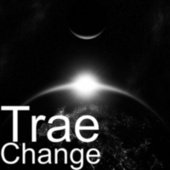 Change by Trae