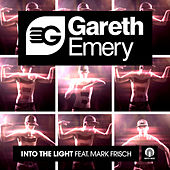 Into The Light by Gareth Emery