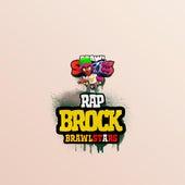 Brock Rap Brawl Stars by Hat Black