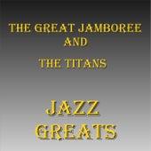 Jazz Greats de The Great Jamboree