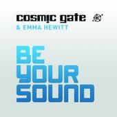 Be Your Sound von Cosmic Gate