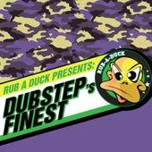 Rub a Duck presents Dubstep's Finest von Various Artists