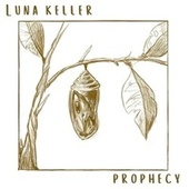 Prophecy by Luna Keller