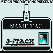 Name Tag (feat. Knuckles Da Ace) von J $tack