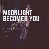 Moonlight Becomes You de Ella Fitzgerald
