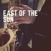 East of the Sun de Billie Holiday