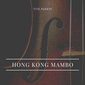 Hong Kong Mambo von Tito Puente
