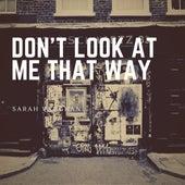 Don't Look at Me That Way de Sarah Vaughan