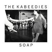 Soap by The Kabeedies
